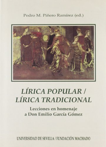 Lirica Popular, Lirica Tradicional: Lecciones En Homenaje: Francisco Lopez Estrada