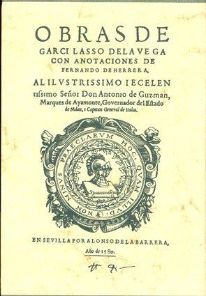 9788447204663: Obras completas de Garcilaso de la Vega con anotaciones de Fernando de Herrera (Aldina)