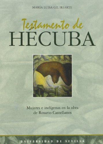 9788447204748: TESTAMENTO DE HECUBA. MUJERES E INDIGENA