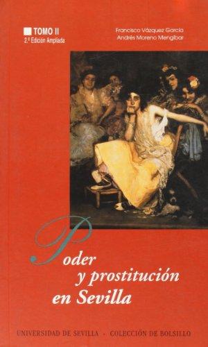 9788447204885: Poder y prostitución en Sevilla: (siglos XIV-XX): La Edad Contemporánea (Colección de bolsillo)