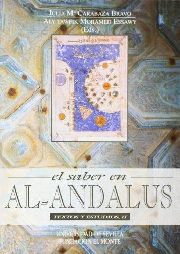 9788447204977: El saber en Al-Andalus. Textos y estudios II (Serie Literatura)