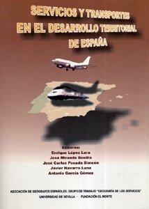 9788447205264: Servicios y transportes en el desarrollo territorial de España (Colección Actas)