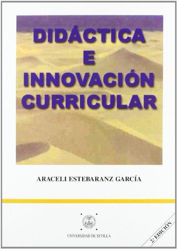 DIDACTICA E INNOVACION CURRICULAR.2ED - ESTEBARANZ GARCIA, ARACELI