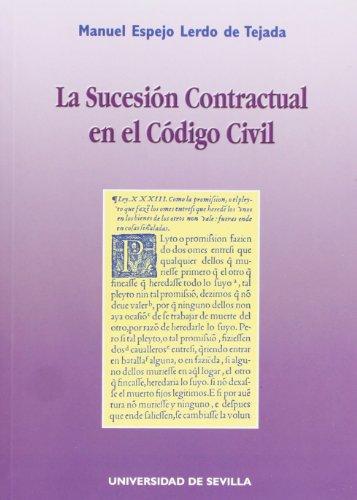 9788447205509: La sucesion contractual en el codigo civil