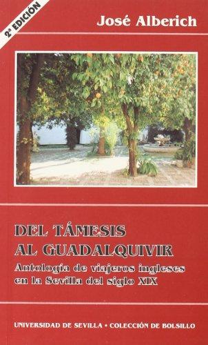 DEL TAMESIS AL GUADALQUIVIR: ANTOLOGÍA DE VIAJEROS: Jose Alberich