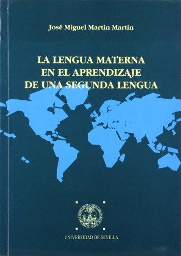 La lengua materna en el aprendizaje de: José Miguel Martín