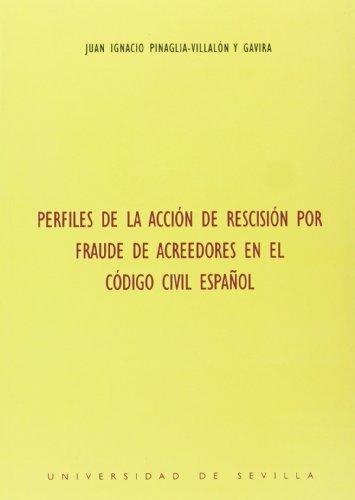 9788447205950: Perfiles de la accion por rescision por fraude de acreedores en el codigo civil español