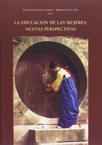 9788447206919: La educación de las mujeres : nuevas perspectivas