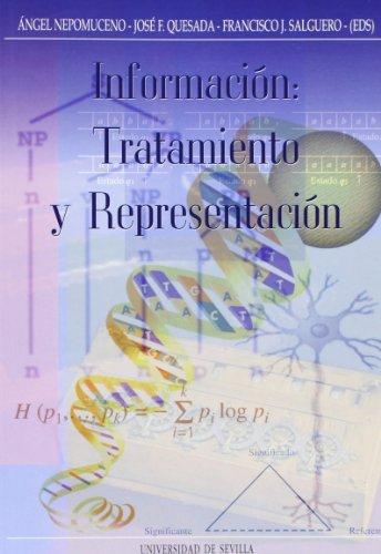 INFORMACION: TRATAMIENTO Y REPRESENTACION: Angel Nepomuceno, José