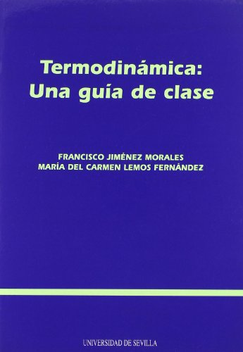 9788447206995: Termodinámica: Una guía de clase (Manuales Universitarios)
