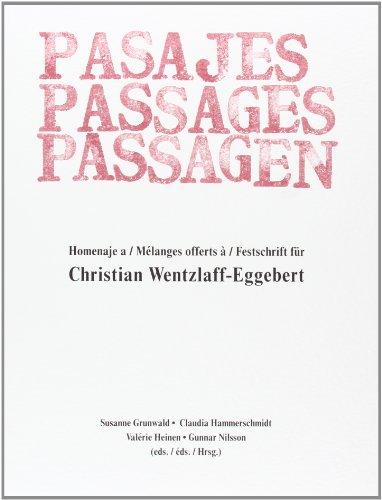 9788447207169: Pasajes. Passages. Passagen: Homenaje a Chistian Wentzlaff-Eggebert
