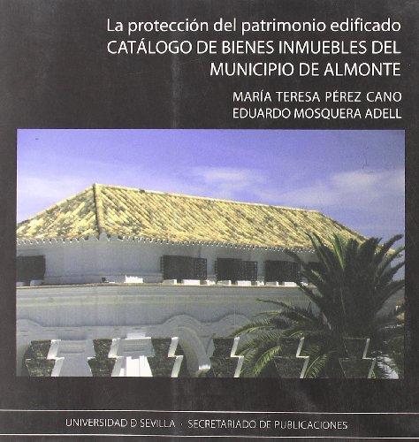 La protección del patrimonio edificado : catálogo: Eduardo Mosquera Adell,