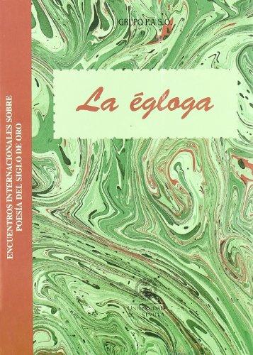 9788447207206: La égloga. (Colección Actas)