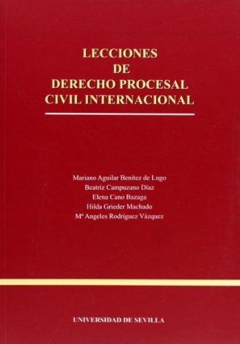Lecciones de Derecho Procesal Civil Internacional: Mariano Aguilar Benítez