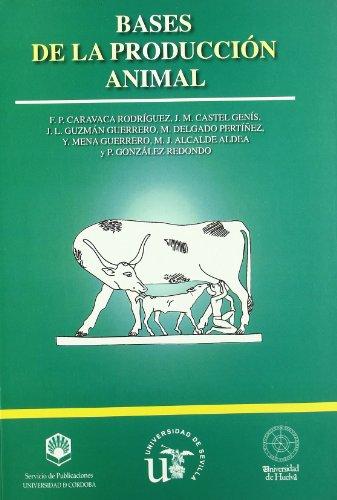 Bases de la producción animal: Francisco P. Caravaca Rodríguez; J. M. Castel Genís, Otros