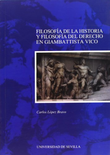 9788447207886: Filosofía de la Historia y Filosofía del Derecho en Giambattista Vico. (Serie Derecho)