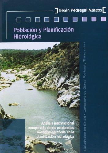 9788447207916: Población y planificación hidrológica.: Análisis internacional comparado de los contenidos sociodemográficos de la planificación hidrológica (Colección Kora)
