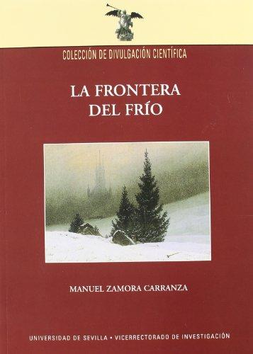 LA FRONTERA DEL FRIO: Manuel Zamora Carranza