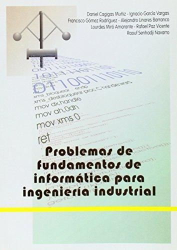 Problemas de fundamentos de informática para ingeniería: Cagigas Muñiz, Daniel