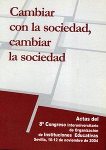 Cambiar con la sociedad, cambiar la sociedad: Congreso Interuniversitario de