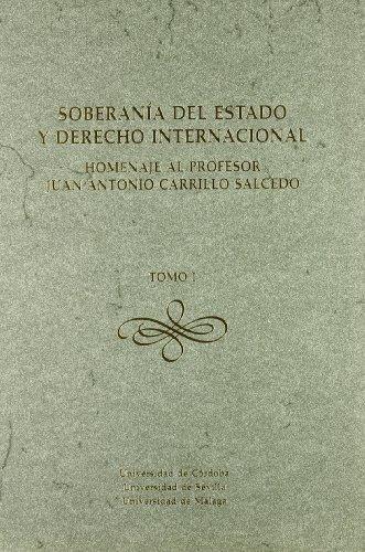 9788447208760: Soberanía del Estado y Derecho Internacional (2 Vols.)