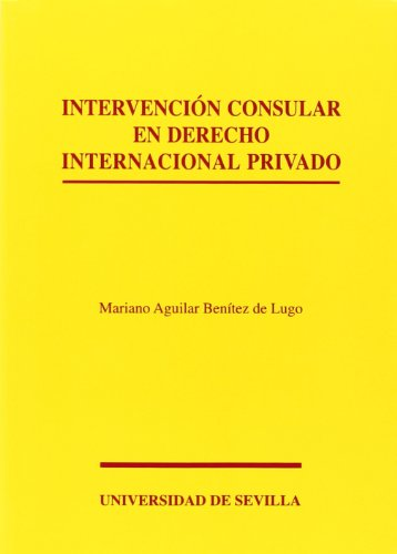 9788447208876: Intervención consular en Derecho Internacional privado (Serie Derecho)