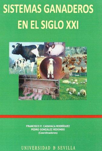 9788447209293: SISTEMAS GANADEROS EN EL SIGLO XXI