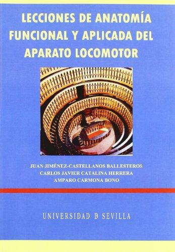Lecciones de anatomía funcional y aplicada del: Amparo Carmona Bono,