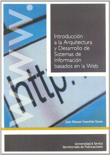 9788447209927: Introducción a la Arquitectura y Desarrollo de Sistemas de Información basados en la Web (Manuales Universitarios)