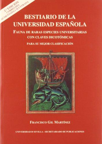 9788447210084: Bestiario de la Universidad española: Fauna de raras especies universitarias con clave dicotómicas para su mejor clasificación (Colección Abierta)