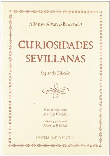 9788447210442: Curiosidades sevillanas (Ediciones Especiales)