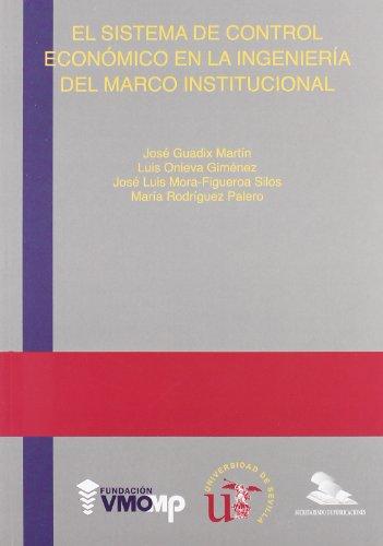 9788447210503: El sistema de control económico en la ingeniería del marco institucional. (Serie Ingeniería)