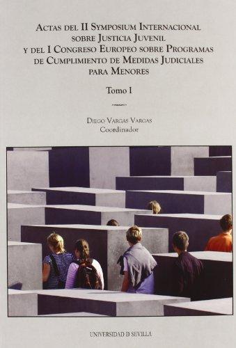 ACTAS II SYMPOSIUM INTERNAC.JUSTICIA JUVENIL (2 VOL): VARGAS VARGAS, DIEGO