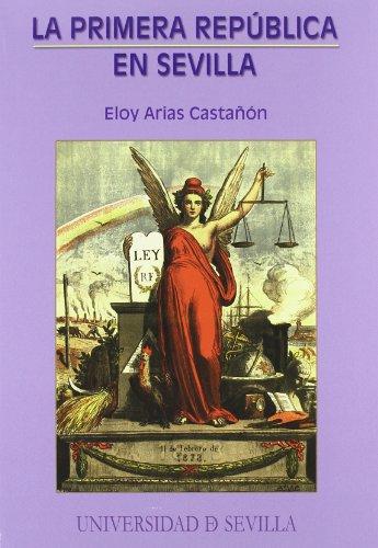 9788447211159: La Primera República en Sevilla (Serie Historia y Geografía)