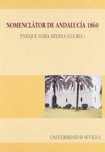 Nomenclátor de Andalucía, 1860: Enrique Soria Medina