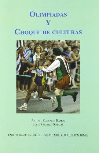 Olimpiadas y choque de culturas (Paperback) - Antonio Cascales Ramos, Julia Sánchez Dorado