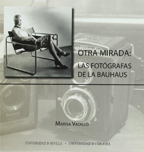 9788447212002: Otra mirada: las fotógrafas de la Bauhaus (Serie Arte)