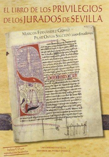 9788447212064: El libro de los privilegios de los jurados de Sevilla (Serie Historia y Geografía)