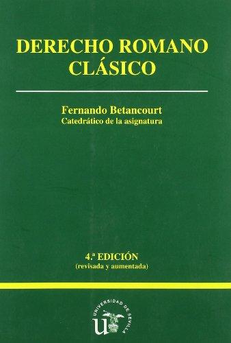Derecho Romano Clásico: Fernando Betancourt