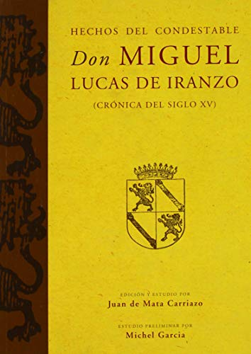 9788447212248: Hechos del Condestable Don Miguel Lucas de Iranzo (crónica del siglo XV): 160 (Serie Historia y Geografía)