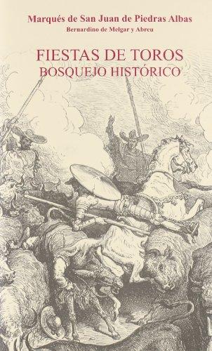 9788447212576: Fiestas De Toros. Bosquejo Historico