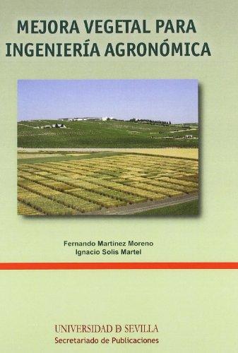 MEJORA VEGETAL PARA INGENIERÍA AGRONÓMICA: Fernando Martínez Moreno (Autor), Ignacio ...