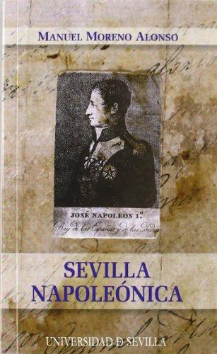 9788447213085: Sevilla napoleónica: 166 (Colección de Bolsillo)