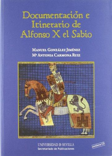 9788447213320: Documentación E Itinerario De Alfonso X El Sabio (CD) (Historia y Geografía)
