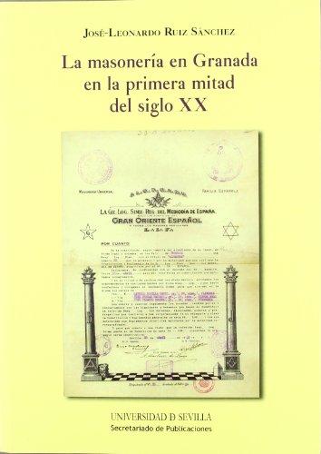 9788447214006: La masonería en Granada en la primera mitad del siglo XX (Historia y Geografía)