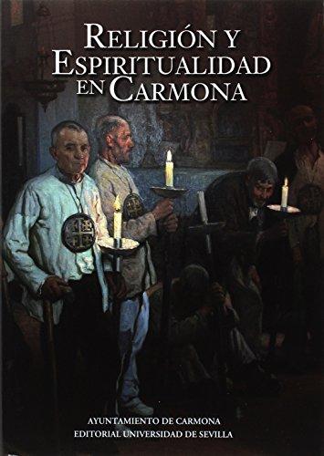 RELIGION Y ESPIRITUALIDAD EN CARMONA: Caballos Rufino, Antonio;