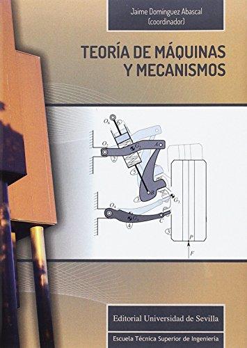 TEORÍA DE MÁQUINAS Y MECANISMOS,: DOMÍNGUEZ ABASCAL, JAIME