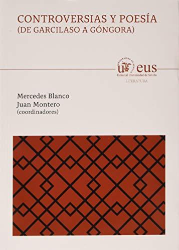 9788447220007: Controversias y Poesías ( De Garcilaso a Góngora): 153 (Literatura)