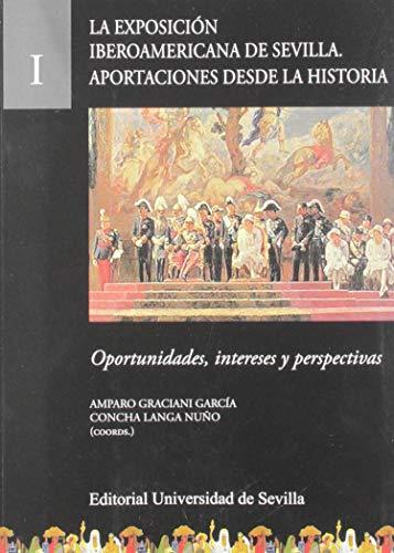 9788447228508: La Exposición Iberoamericana de Sevilla. Aportaciones desde la Historia: Oportunidades, intereses y perspectivas: 32