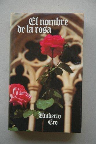 9788447300006: El nombre de la rosa (Narrativa Actual)